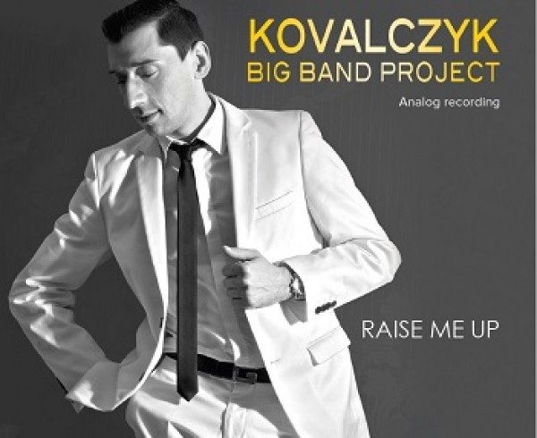 KOVALCZYK RAISE ME UP